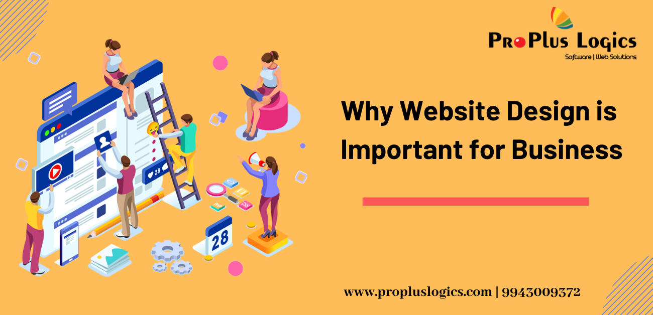Why Website Design Is Important For Business Proplus Logics