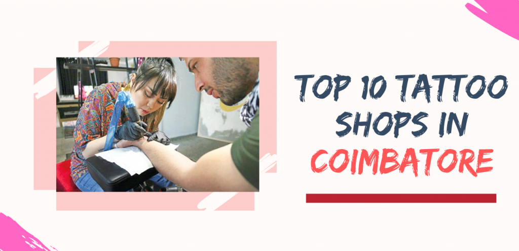 top 10 Tattoo shops in coimbatore
