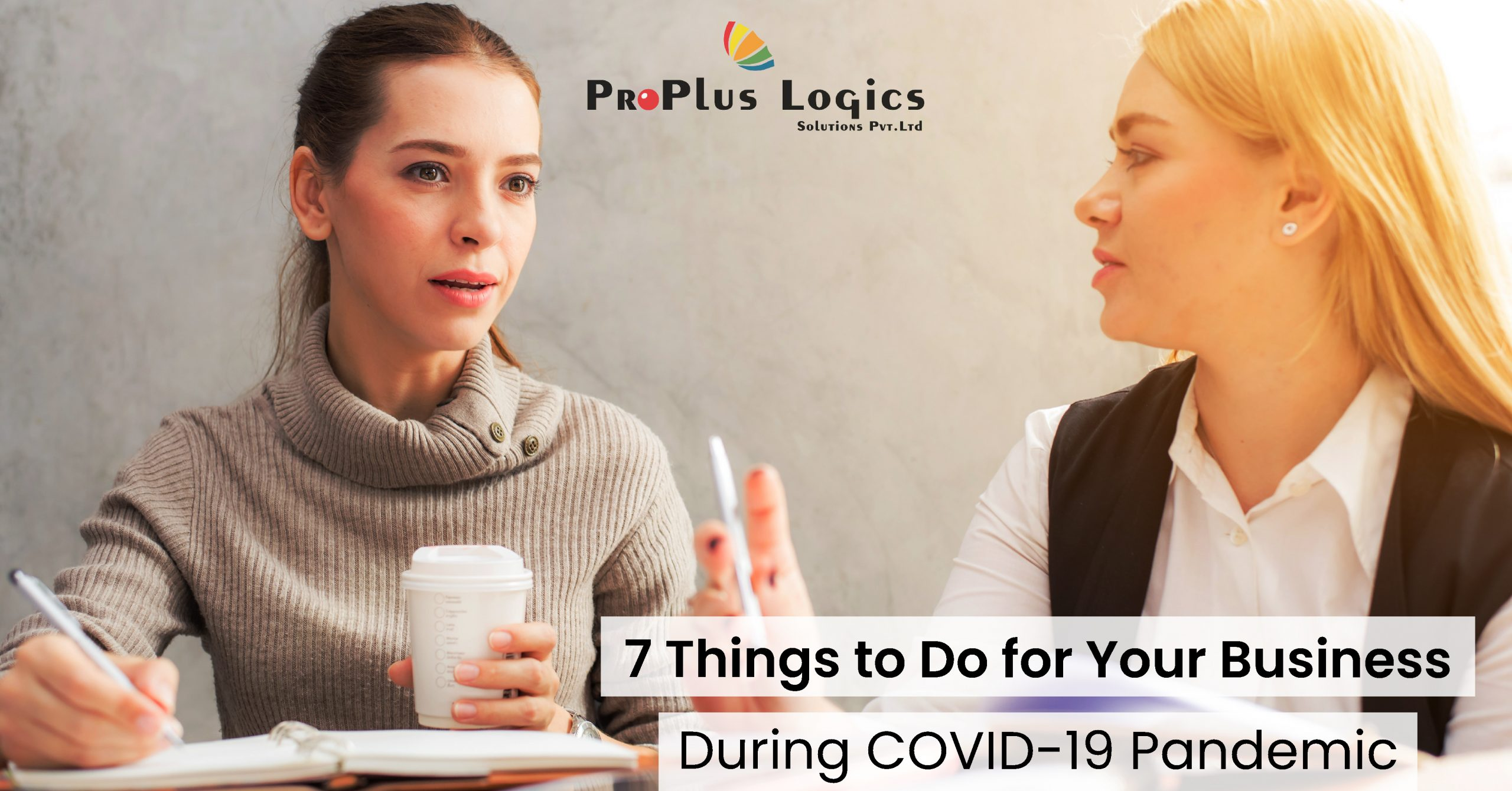7 Things To Do For Your Business During COVID-19 Pandemic