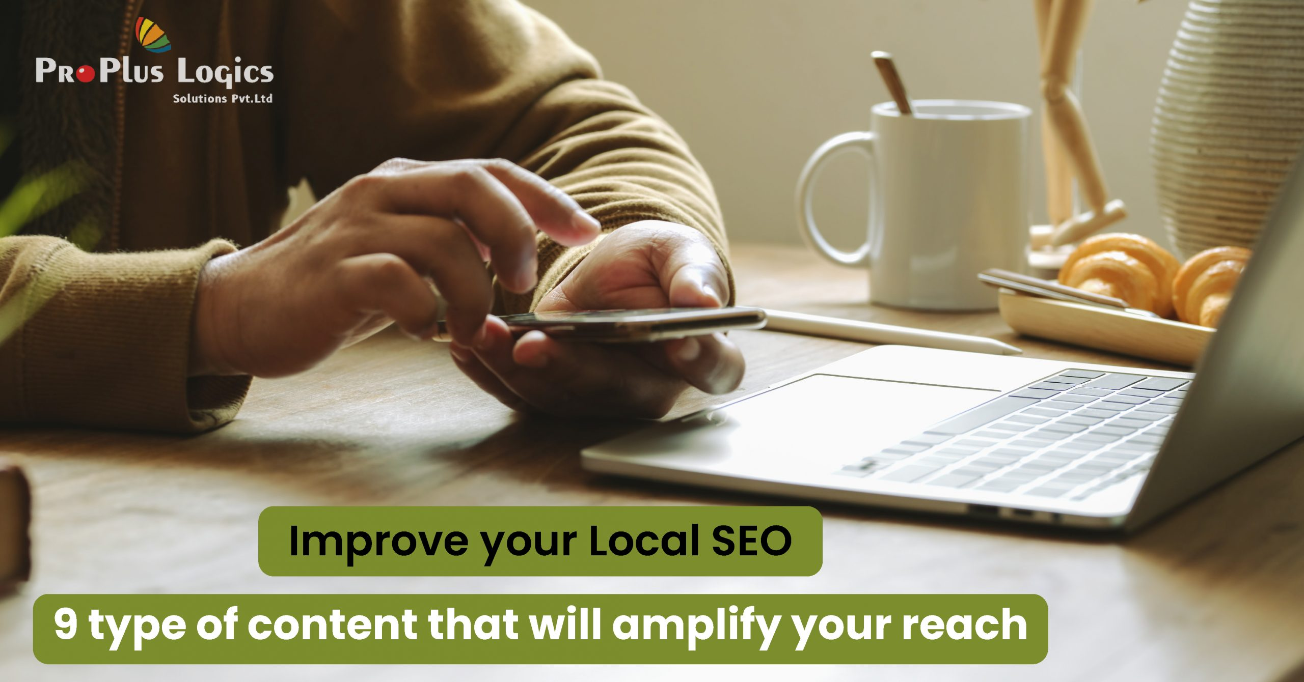 9 Type Of Content That Will Amplify Your Local Reach