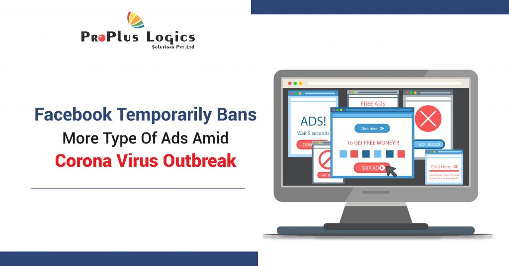 Facebook Temporarily Bans More Type Of Ads Amid Corona Virus Outbreak